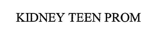 KIDNEY TEEN PROM