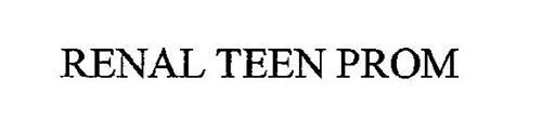 RENAL TEEN PROM