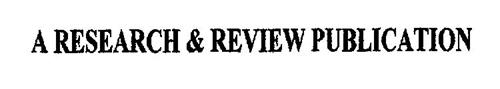 A RESEARCH & REVIEW PUBLICATION