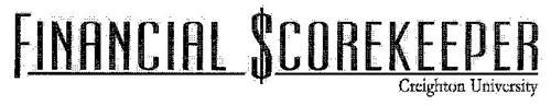 FINANCIAL $COREKEEPER CREIGHTON UNIVERSITY