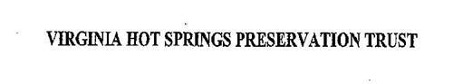 VIRGINIA HOT SPRINGS PRESERVATION TRUST
