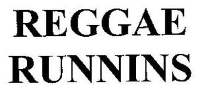 REGGAE RUNNINS