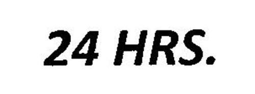 24 HRS.