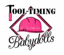 TOOL-TIMING BABYDOLLS
