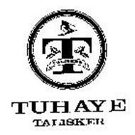 TUHAYE TALISKER T TALISKER