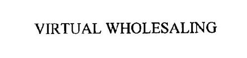 VIRTUAL WHOLESALING