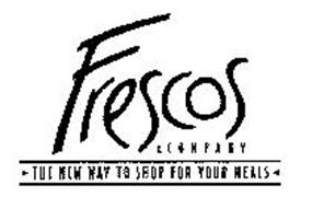 FRESCOS & COMPANY THE NEW WAY TO SHOP FOR YOUR MEALS