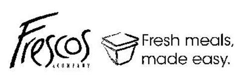FRESCOS & COMPANY FRESH MEALS, MADE EASY.