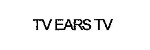 TV EARS TV