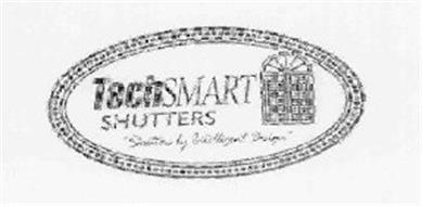 TECHSMART SHUTTERS