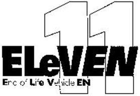 ELEVEN 11 END OF LIFE VEHICLE EN