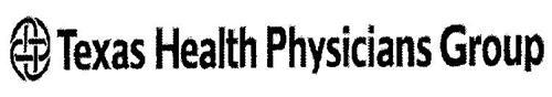 TEXAS HEALTH PHYSICIANS GROUP