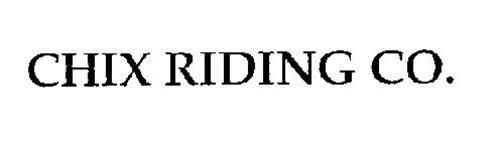 CHIX RIDING CO.