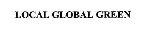 LOCAL GLOBAL GREEN