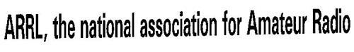 ARRL, THE NATIONAL ASSOCIATION FOR AMATEUR RADIO