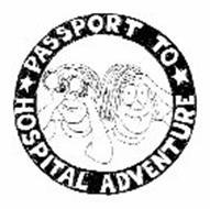 PASSPORT TO HOSPITAL ADVENTURE