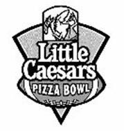 LITTLE CAESARS PIZZA BOWL
