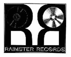 R R RAIMSTER RECORDS