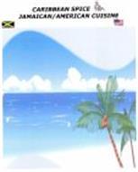 CARIBBEAN SPICE JAMAICAN/AMERICAN CUISINE