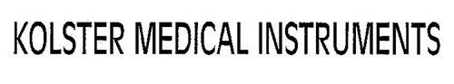 KOLSTER MEDICAL INSTRUETS