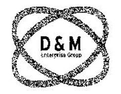D&M ENTERPRISE GROUP