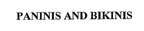 PANINIS AND BIKINIS