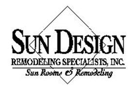 SUN DESIGN REMODELING SPECIALISTS, INC. SUN ROOMS & REMODELING