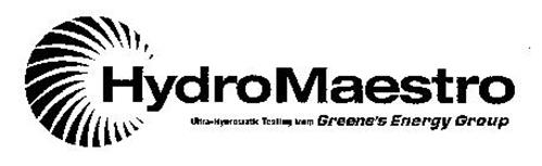 HYDROMAESTRO ULTRA-HYDROSTATIC TESTING FROM GREENE'S ENERGY GROUP