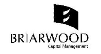 BRIARWOOD CAPITAL MANAGEMENT