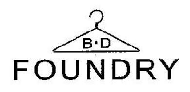 B · D FOUNDRY