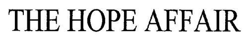THE HOPE AFFAIR