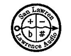 SAN LAWREN LAWRENCE AUDIO + -B #