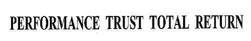PERFORMANCE TRUST TOTAL RETURN