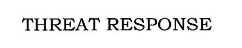THREAT RESPONSE