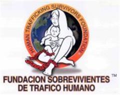 · HUMAN TRAFFICKING SURVIVORS FOUNDATION WORDS · FUNDACION SOBREVIVIENTES DE TRAFICO HUMANO
