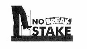 NO BREAK STAKE