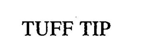 TUFF TIP