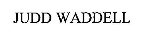 JUDD WADDELL