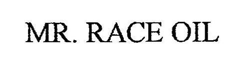 MR. RACE OIL