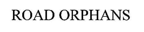 ROAD ORPHANS