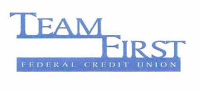 TEAM FIRST FEDERAL CREDIT UNION