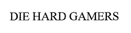 DIE HARD GAMERS