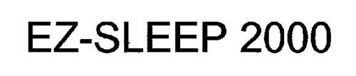 EZ-SLEEP 2000