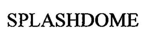 SPLASHDOME