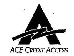 ACE CREDIT ACCESS