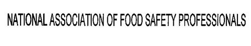 NATIONAL ASSOCIATION OF FOOD SAFETY PROFESSIONALS