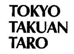 TOKYO TAKUAN TARO