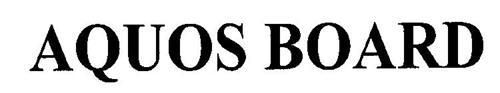 AQUOS BOARD