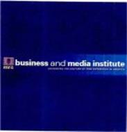 MRC BUSINESS AND MEDIA INSTITUTE ADVANCING THE CULTURE OF FREE ENTERPRISE IN AMERICA
