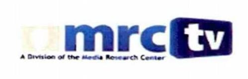 MRC TV A DIVISION OF THE MEDIA RESEARCH CENTER